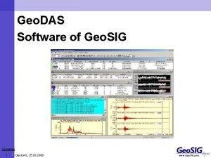 Geo DAS Software of Geo SIG Contents 1