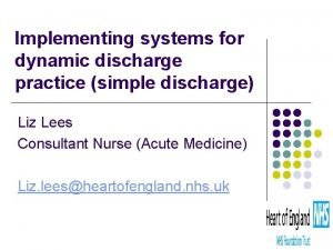 Implementing systems for dynamic discharge practice simple discharge