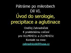 Ptrme po mikrobech Dl VI vod do serologie