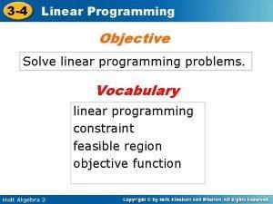3 4 Linear Programming Objective Solve linear programming