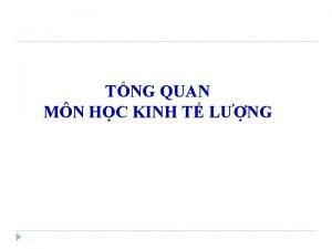 TNG QUAN MN HC KINH T LNG TNG