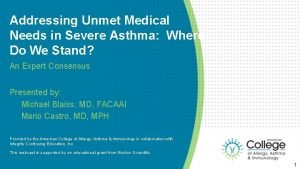 Addressing Unmet Medical Needs in Severe Asthma Where