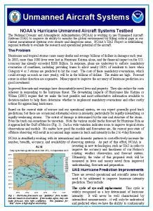 Unmanned Aircraft Systems NOAAs Hurricane Unmanned Aircraft Systems