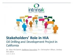 Stakeholders Role in HIA Oil Drilling and Development