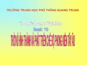 TRNG TRUNG HC PH THNG QUANG TRUNG THI