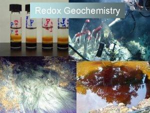 Redox Geochemistry Oxidation Reduction Reactions R E Oxidation