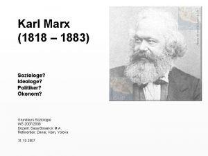 Karl Marx 1818 1883 Soziologe Ideologe Politiker konom