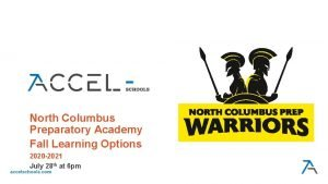 North Columbus Preparatory Academy Fall Learning Options 2020
