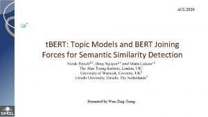 ACL 2020 t BERT Topic Models and BERT