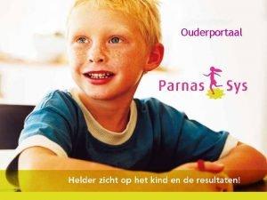 Haal meer uit de Ouderportaal toetsen met Parnas