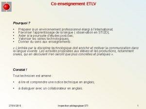Co enseignement ETLV Pourquoi Prparer un environnement professionnel