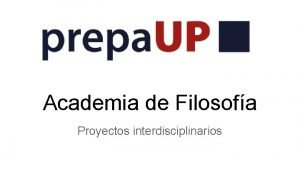 Academia de Filosofa Proyectos interdisciplinarios Los Hroes que
