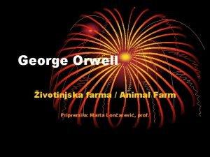 George Orwell ivotinjska farma Animal Farm Pripremila Marta