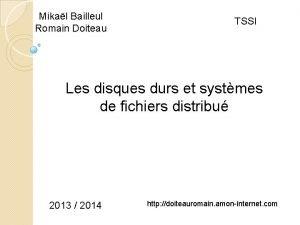 Mikal Bailleul Romain Doiteau TSSI Les disques durs