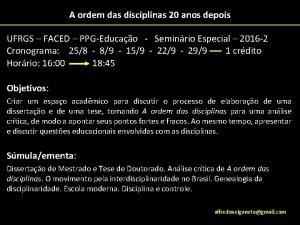 A ordem das disciplinas 20 anos depois UFRGS