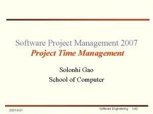 Software Project Management 2007 Project Time Management Solonhi