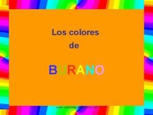Los colores de BURANO www vitanoblepowerpoints net La
