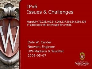 IPv 6 Issues Challenges Hopefully 79 228 162