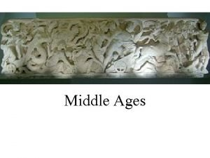 Middle Ages Middle Ages Standard Analyze European medieval