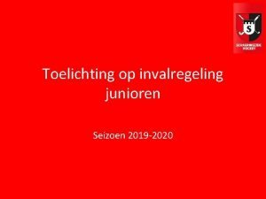 Toelichting op invalregeling junioren Seizoen 2019 2020 LEAN