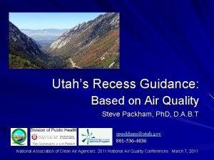 Utahs Recess Guidance Based on Air Quality Steve