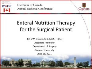 Dietitians of Canada Annual National Conference Enteral Nutrition