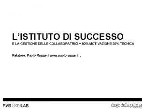 LISTITUTO DI SUCCESSO E LA GESTIONE DELLE COLLABORATRICI