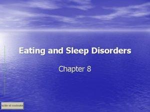 Eating and Sleep Disorders Chapter 8 Eating Disorders