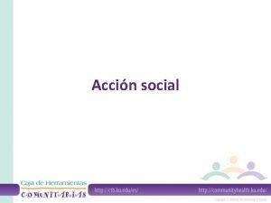 Accin social Qu es la accin social Se