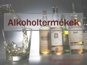 Alkoholtermkek Fogyasztvdelmi Az Eurpai Parlament s a Tancs