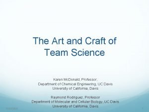The Art and Craft of Team Science Karen