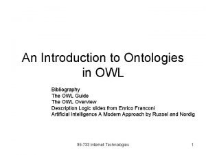 An Introduction to Ontologies in OWL Bibliography The