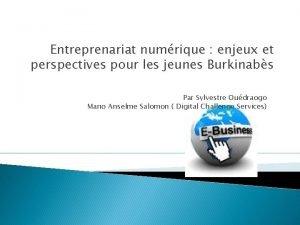 Entreprenariat numrique enjeux et perspectives pour les jeunes