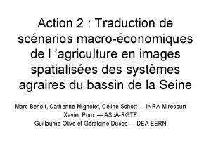 Action 2 Traduction de scnarios macroconomiques de l