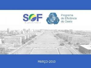 MARO2010 Contexto MINISTRIO DO PLANEJAMENTO Secretaria de Oramento