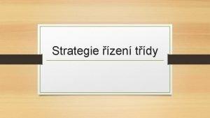 Strategie zen tdy Strategie zen tdy veden tdy