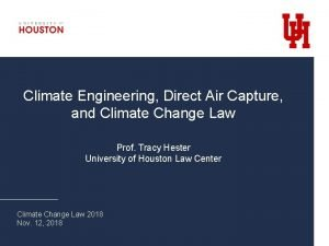 Climate Engineering Direct Air Capture and Climate Change