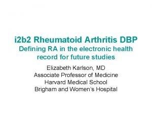 i 2 b 2 Rheumatoid Arthritis DBP Defining