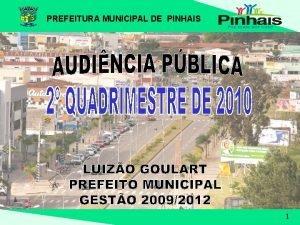 PREFEITURA MUNICIPAL DE PINHAIS 1 POR QUE ESTAMOS