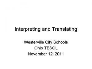 Interpreting and Translating Westerville City Schools Ohio TESOL