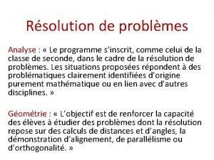 Rsolution de problmes Analyse Le programme sinscrit comme