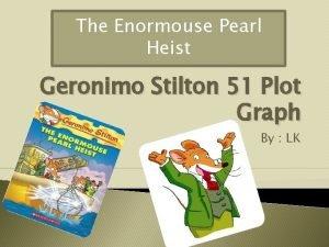 The Enormouse Pearl Heist Geronimo Stilton 51 Plot
