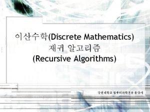 Introduction 3 5 Recursive Algorithms Recursive definitions can