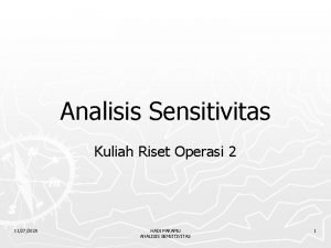 Analisis Sensitivitas Kuliah Riset Operasi 2 11272020 HADI