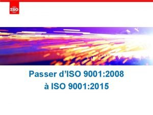 Passer dISO 9001 2008 ISO 9001 2015 Questce
