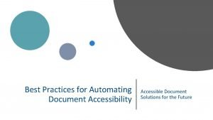Best Practices for Automating Document Accessibility Accessible Document