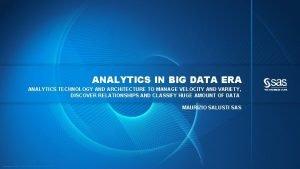 ANALYTICS IN BIG DATA ERA ANALYTICS TECHNOLOGY AND