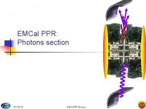 EMCal PPR Photons section 070309 EMCal PPR Photons