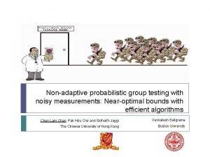 Nonadaptive probabilistic group testing with noisy measurements Nearoptimal