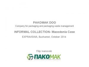 PAKOMAK DOO Company for packaging and packaging waste